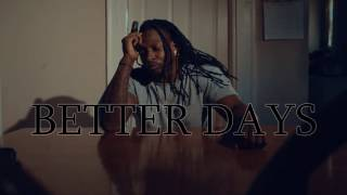 Better Days by Raphael Ratliff