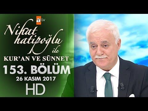 Nihat Hatipoğlu ile Kur'an ve Sünnet - 26 Kasım 2017