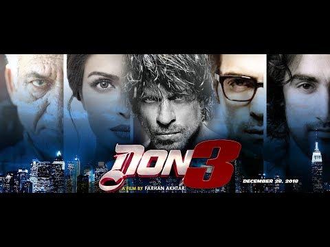 DON 3 Trailer Shahrukh khan movie upcoming soon