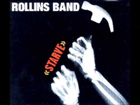 Rollins Band - Starve
