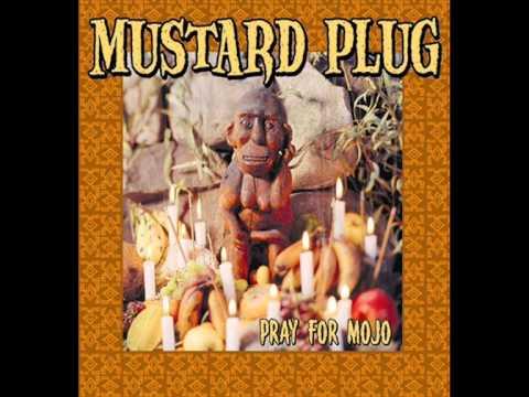 Mustard Plug - So Far To Go