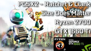 [PCSX2] Ratchet And Clank Size Does Matter | Ryzen 2700 GTX 1660 Ti