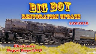 Big Boy Restoration Update - Cheyenne Depot Days 2018