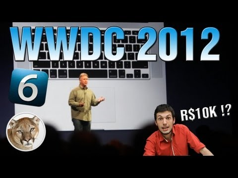 WWDC 2012: Novos MacBooks, Mountain Lion e iOS 6!