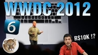 WWDC 2012_ Novos MacBooks, Mountain Lion e iOS 6!