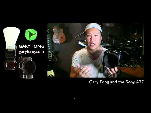 Gary Fong's Sony A77 Technology