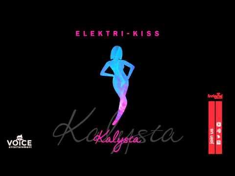 Kalysta - Elektri-Kiss - Official Audio Release