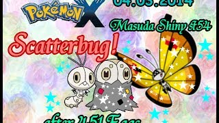 Live! Shiny Scatterbug via Masuda Method after 451 Eggs + Evolution ( Pokemon X )