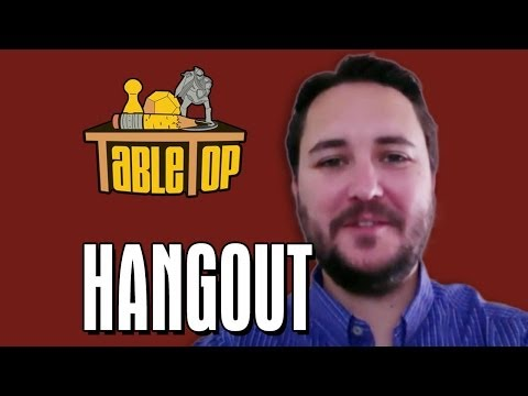 Wil Wheaton Hangout: Season 3 of TableTop!