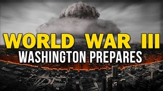 The White House Is Now Preparing For World War 3 And Why Its Essential You Know About It