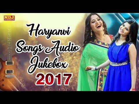 Haryanvi Audio Songs Jukebox 2017 | Superhit Haryanvi DJ Songs | NDJ Film Offficial