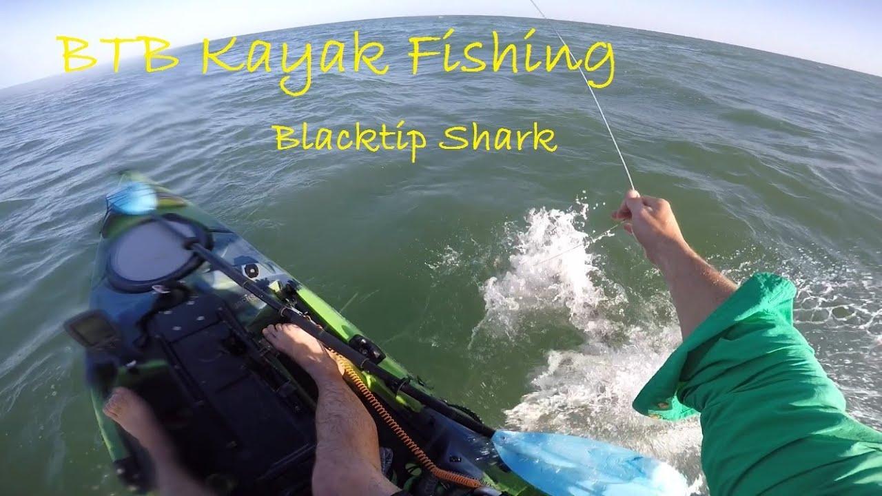 BTB Kayak Fishing    quot Blacktip Shark quot