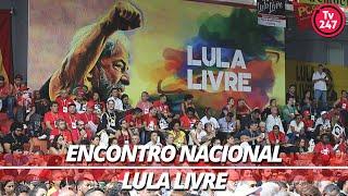 Encontro nacional Lula Livre