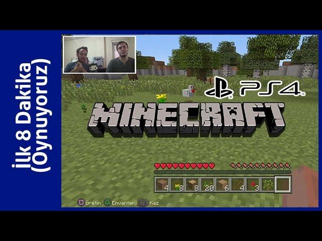 Minecraft (PlayStation 4) - Oynuyoruz [İlk 8 Dakika]