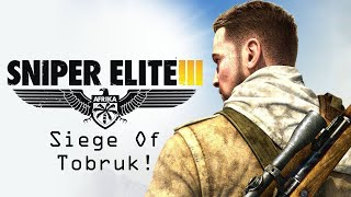 Sniper Elite 3: Siege Of Tobruk!