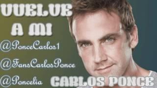 Watch Carlos Ponce Vuelve A Mi video