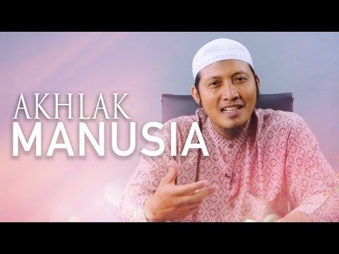 Ceramah Singkat: Akhlak Manusia - Ustadz Zaid Susanto, Lc.