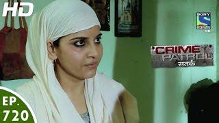 Crime Patrol - क्राइम पेट्रोल सतर्क - Haqiqat - Episode 720 - 8th October, 2016