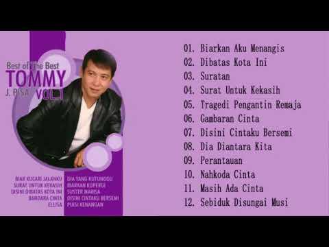TOMMY J. PISA Biarkan Berlalu - Lagu Terbaik Dari Tommy J. Pisa Full Album