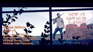 ኦሮሞ  ነኝ: Jirenya shifarra (Official Music Video) **New Oromo Music 2016** New oromo video