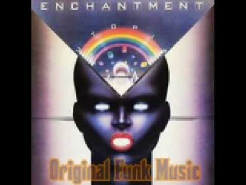 ENCHANTMENT - Don't fight the feeling