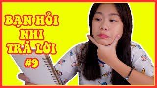 YẾN NHI TRẢ LỜI CÂU HỎI TẬP 9 TỪ FAN CỦA YẾN NHI | NYN KID