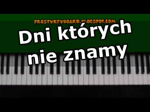 Dni Których Nie Znamy - Wolniejsza Wersja - Keyboard