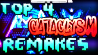 Top 4 Cataclysm Remakes