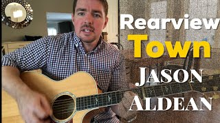 Rearview Town | Jason Aldean | Beginner Guitar Lesson