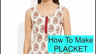 How To Make Easy Placket | DIY