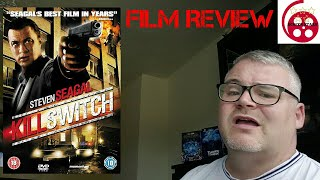 Kill Switch (2008) Action Film Review (Steven Seagal)