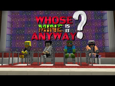 Whose MINE is it Anyway? - Episode 2