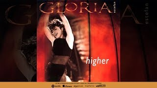 Watch Gloria Estefan Higher video