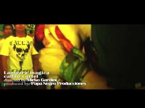 Lampara Magica - Callao Cartel - Nueva Version 2014 video