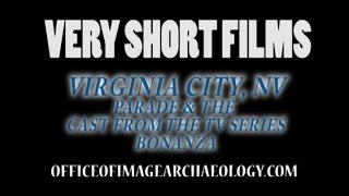 VIRGINIA CITY NV, PARADE, CAST FROM TV SERIES BONANZA, VERY SHORT FILMS