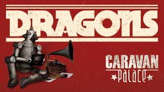 download musica Caravan Palace - Dragons