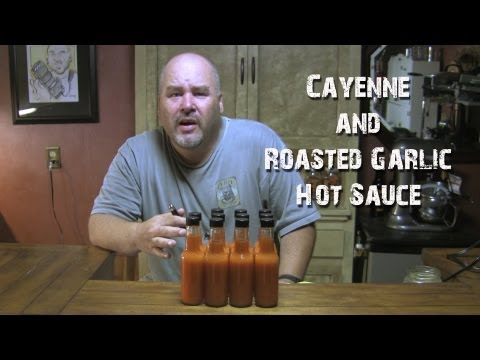 Cayenne Pepper & Roasted Garlic Hot Sauce