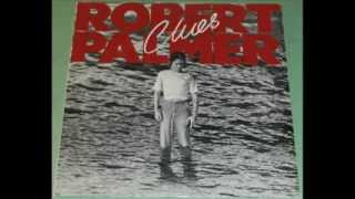 Watch Robert Palmer Looking For Clues video