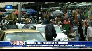 Nigeria's Financial Markets Stumble Amid Political Uncertainties Pt.3 18/02/19 |News@10|