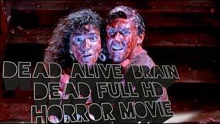Dead Alive ! Braindead ! Full HD  ! Hollywood ! Horror ! Movie ! HD