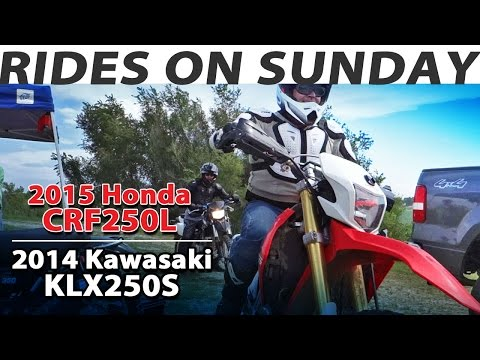 2015 Honda CRF250L 🏍️ 2014 Kawasaki KLX250S