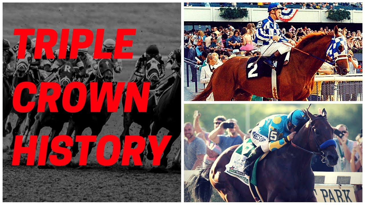 Triple Crown History - A Look Back