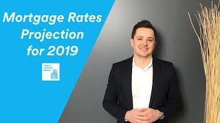 Will Mortgage Rates Continue Rising in 2019?