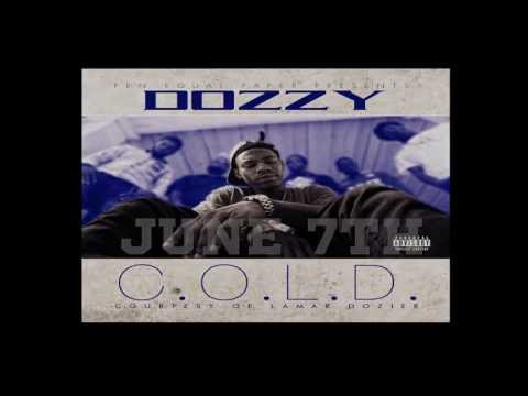 DOZZY - C.O.L.D (Courtesy Of Lamar Dozier) - DROPS JUNE 7TH