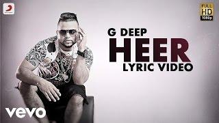 G Deep - Heer  | Album Gadar | Lyric Video