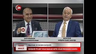 Tekno Analiz | Metin Güler ETO Başkanı