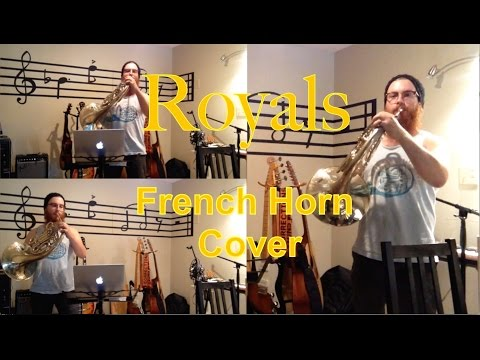 Lorde - Royals: French Horn Cover