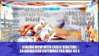 CINEMA VIEW WITH CUBIC REALTIME 3D ANIMATION SOFTWARE FOR MAC OS X