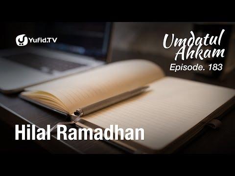 Umdatul Ahkam Hadis 186 - Puasa (Hilal Ramadhan) - Ustadz Aris Munandar (Eps. 183)