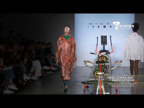 TMALL CHINA DAY PARTICLE FEVER New York Fashion Week Spring/Summer 2019